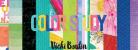FULL KIT PRICE - Vicki Boutin Color Study Weekend Event Kits